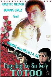 Download Pag-ibig ko sa iyo'y totoo () Movie