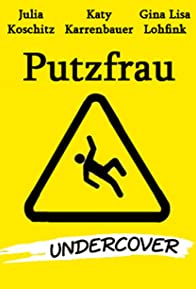 Primary photo for Putzfrau Undercover