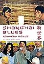 Shanghai Blues, New World