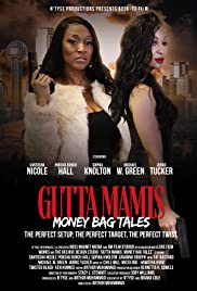 Gutta Mamis: Money Bag Tales