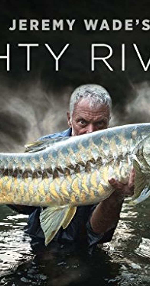 Descargar Jeremy Wade's Mighty Rivers Temporada 1 capitulos completos en español latino