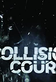 Primary photo for Collision Course