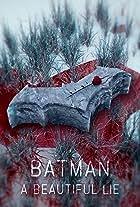 Batman: A Beautiful Lie