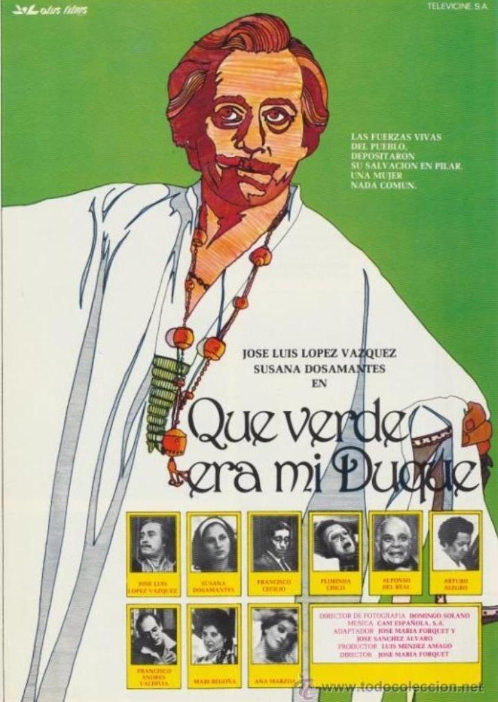 ¡Qué verde era mi duque! ((1980))