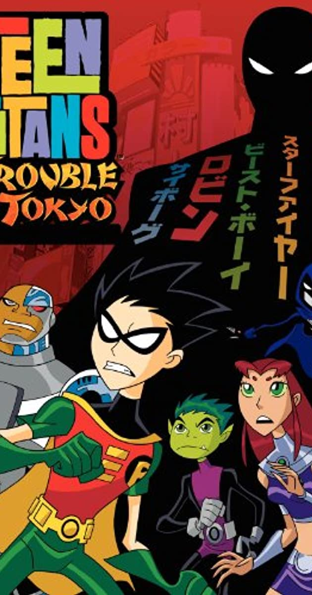 Subtitle of Teen Titans: Trouble in Tokyo