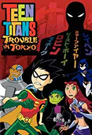 Watch Movie Teen Titans: Trouble In Tokyo (2006)