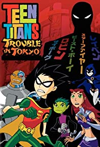 Primary photo for Teen Titans: Trouble in Tokyo
