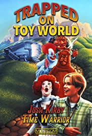 Josh Kirby: Time Warrior! Chap. 3: Trapped on Toyworld Poster