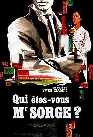 Qui êtes-vous, Monsieur Sorge? Poster