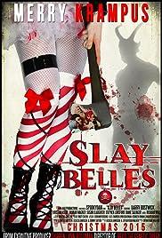 Slay Belles Poster