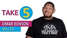 Take 5 With Omar Benson Miller
