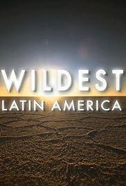 Wildest Latin America Poster
