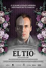 El Tío (2013) Poster - Movie Forum, Cast, Reviews