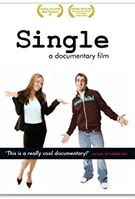 Primary photo for Single: A Documentary Film