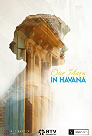 Our Mary in Havana Poster