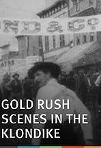 Gold Rush Scenes in the Klondike