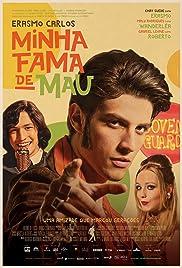 Minha Fama de Mau Poster