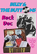 Billy & the Buttons: The Rock Doc