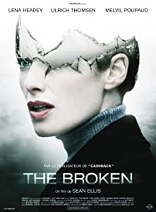 Latest english movies bluray free download The Broken by [640x480]