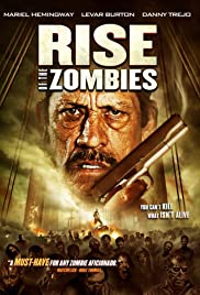 Rise of the Zombies (2012) 720p