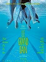 Le Grand Bain 大叔不怕水 2018