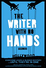 The Writer with No Hands: Final Cut