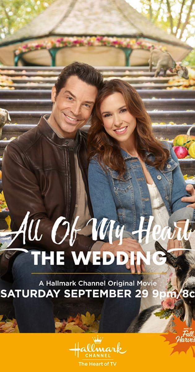All of My Heart: The Wedding (TV Movie 8) - IMDb