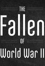 The Fallen of World War II Poster