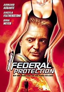 New english movies 2017 free download Federal Protection [640x960]