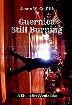 Guernica Still Burning