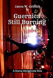 Guernica Still Burning Poster