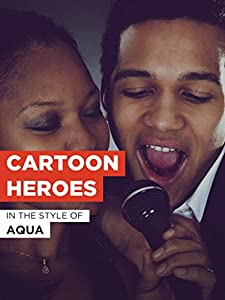 Aqua: Cartoon Heroes