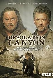 Desolation Canyon(2006) Poster - Movie Forum, Cast, Reviews