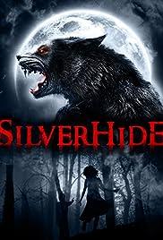 Silverhide (2015) 720p