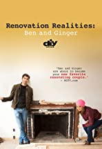 Renovation Realities: Ben and Ginger