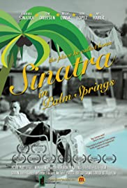 Sinatra in Palm Springs Poster