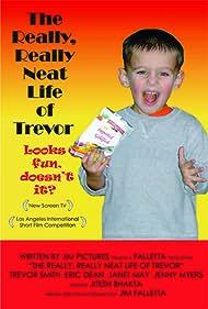 The Really, Really Neat Life of Trevor (2005)