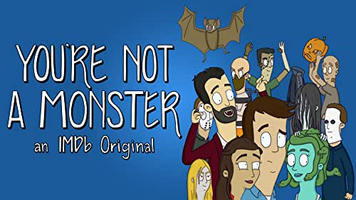 You're Not A Monster Trailer