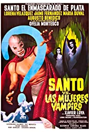 Santo vs. the Vampire Women(1962) Poster - Movie Forum, Cast, Reviews