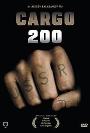 Cargo 200(2007) Poster - Movie Forum, Cast, Reviews