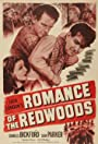 Romance of the Redwoods