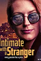 Intimate with a Stranger