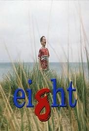Eight(1998) Poster - Movie Forum, Cast, Reviews
