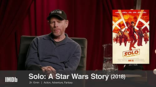 Ron Howard Opens Up About 'Solo: A Star Wars Story'