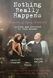Nothing Really Happens: Memories of Aging Strippers Poster