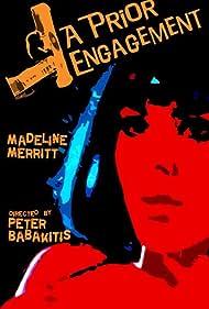 A Prior Engagement Poster - Movie Forum, Cast, Reviews