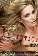 Addiction: This Is Not a Love Story