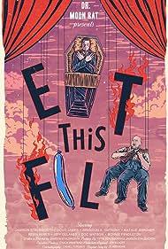 Eat This Film (2019)