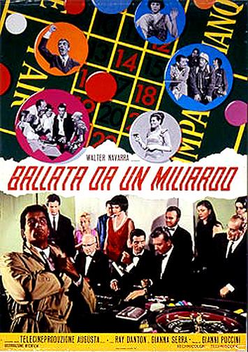 Ballata da un miliardo (1967)