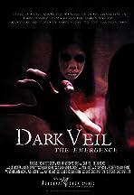 Dark Veil:The Emergence